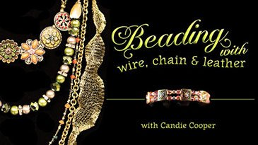 Beading with Wire, Chain & Leather Craftsy Review